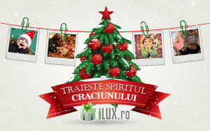 """campania """"Traieste spiritul Craciunului""""  - ILux.ro"""